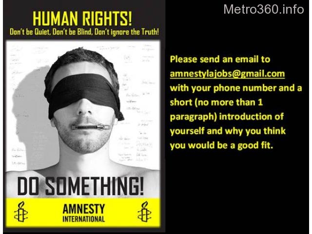 Work for Amnesty International to Expose and Prevent Human Rights Abuses
